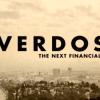 Overdose (Sobredosis). Cómo Solucionar una Crisis Creando Otra Todavía Mayor